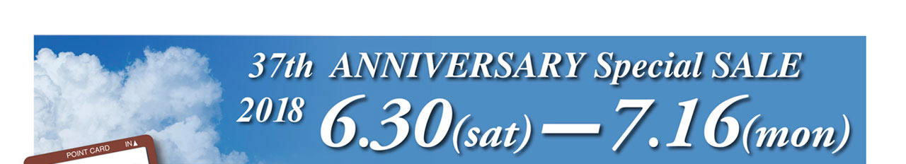 37th ANNIVERSARY Special SALE